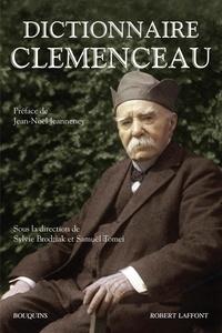 Sylvie Brodziak et Samuël Tomei - Dictionnaire Clemenceau.