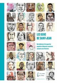 Sylvie Brodziak - Les gens de Saint-Jean - Des habitants d'un quartier populaire à Beauvais racontent soixante ans d'histoire.