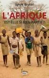 Sylvie Brunel - L'Afrique est-elle si bien partie ?.
