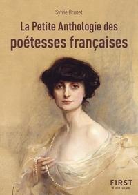 Sylvie Brunet - La petite anthologie des poétesses françaises.