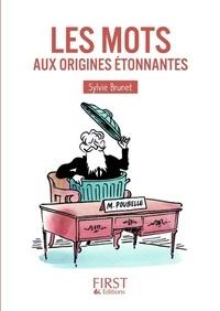 Sylvie Brunet - Les Mots aux origines étonnantes.