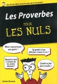 Sylvie Brunet - Les Proverbes pour les Nuls.