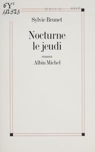 Sylvie Brunet - Nocturne le jeudi.