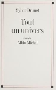 Sylvie Brunet - Tout un univers.