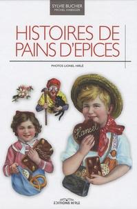 Sylvie Bucher - Histoires de pains d'épices.