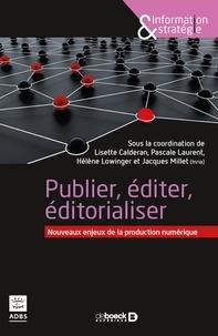 Sylvie C. Cartier et Sylvie C. Cartier - Publication édition éditorialisation numériques - Nouveaux enjeux de la production numérique.
