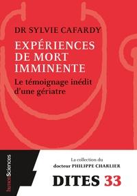 Sylvie Cafardy et Philippe Charlier - Expériences de mort imminente - Le témoignage d'un médecin.