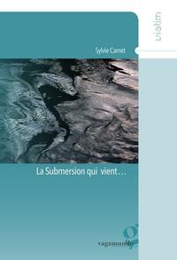 Sylvie Camet - La submersion qui vient....