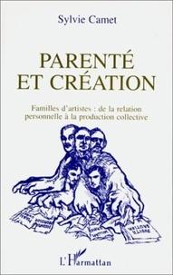 Sylvie Camet - Parenté et création - Familles d'artistes, de la relation personnelle à la production collective.