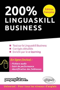 Sylvie Canevet-Abderrahim - 200% Linguaskill Business - Edition française.