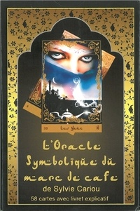 Sylvie Cariou - L'oracle symbolique du marc de café - 58 cartes avec livret explicatif.