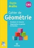 Sylvie Carle et Sylvie Ginet - Cahier de géométrie CM2 - Grandeurs et mesures, organisation et gestion des données.