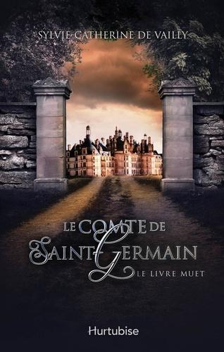 Le comte de Saint-Germain  Le comte de Saint-Germain T2. Le livre muet