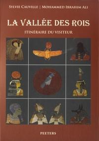 Sylvie Cauville et Mohammed Ibrahim Ali - La Vallée des Rois - Itinéraire du visiteur.
