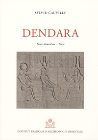 Sylvie Cauville - Le temple de Dendara XII, Tome XII : Textes et Planches - 2 volumes.