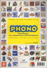 Phono Grande section maternelle et début du CP- Développer les compétences phonologiques - Sylvie Cèbe |