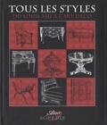 Sylvie Chadenet - Tous les styles - Du Louis XIII à l'Art déco.