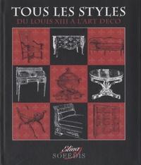Tous les styles- Du Louis XIII à l'Art déco - Sylvie Chadenet |