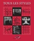 Sylvie Chadenet et Maurice Espérance - Tous les styles - De Louis XII à l'Art déco.