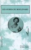Sylvie Chalaye - Les Ourika du boulevard.