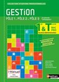 Sylvie Chamillard et Michel Fiore - Gestion 1e/Tle Bac Pro Gestion-Administration Pôles 1/2/3.