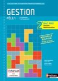 Sylvie Chamillard et Michel Fiore - Gestion Pôle 1 2e Bac Pro Gestion Administration.