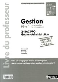 Sylvie Chamillard et Michel Fiore - Gestion Pôle 1 - 2e Bac Pro Gestion-Administration - Livre du professeur.