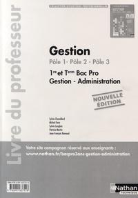 Sylvie Chamillard et Michel Fiore - Gestion (Pôle 1, Pôle 2, Pôle 3) 1re & Tle Bac Pro Gestion-Administration - Livre du professeur.