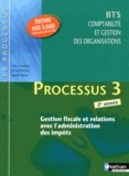 Sylvie Chamillard et Arnaud Hingray - Processus 3 Gestion fiscale et relations avec l'administration des impôts BTS CGO 2e année.