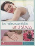 Sylvie Charier - Les huiles essentielles anti-stress.
