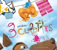 Sylvie Chausse et Anne Letuffe - 3 petites culottes.
