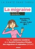 Sylvie Chauvet et Pierric Giraud - La migraine - Mieux la comprendre, mieux la vivre.