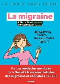 Téléchargements gratuits de livres électroniques pdf mobiles La migraine  - Mieux la comprendre, mieux la vivre 9782317021091