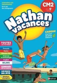 Sylvie Chavaroche et Sylvie Ginet - Nathan vacances Du CM2 vers la 6e 10/11 ans.