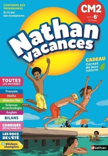 Nathan vacances Du CM2 vers la 6e 10/11 ans  Edition 2018