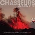 Sylvie Chéreau et Dominique Decobecq - Chasseurs de volcans - Les 111 plus beaux volcans du monde. 1 DVD
