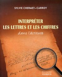 Sylvie Chermet-Carroy - Interpréter les lettres et les chiffres dans l'écriture.