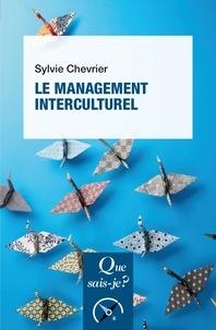 Nouveaux livres téléchargement gratuit pdf Le management interculturel 9782130730866 PDF CHM FB2 par Sylvie Chevrier (Litterature Francaise)