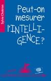Sylvie Chokron - Peut-on mesurer l'intelligence ?.