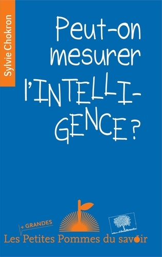 Peut-on mesurer l'intelligence ?