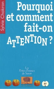 Sylvie Chokron - Pourquoi et comment fait-on attention ?.