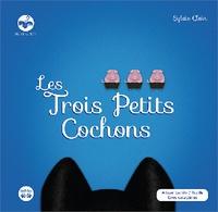 Sylvie Clain - Les trois petits cochons [BRAILLE.