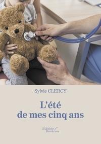 Sylvie Clercy - L'été de mes cinq ans.