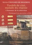 Sylvie Cognard Er Rhaimini - Toubib de cité, malade du régime - L'honneur de la désertion.
