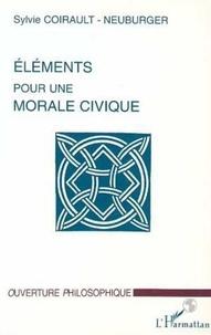 Sylvie Coirault-Neuburger - Éléments pour une morale civique.