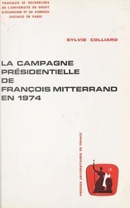 Sylvie Colliard et  Université de droit, d'économi - La campagne présidentielle de François Mitterrand en 1974.