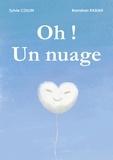 Sylvie Collin - Oh ! Un nuage.