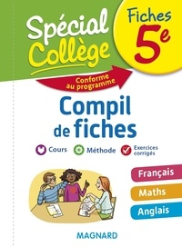 Sylvie Coly et Bruno Benitah - Compil de fiches 5e - Français, Maths, Anglais.
