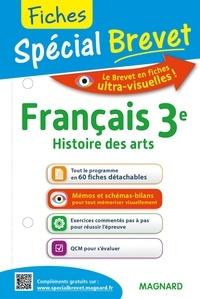 Sylvie Coly - Français, Histoire des arts 3e - Fiches spécial Brevet.