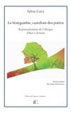 Sylvie Coly et Bertrand Westphal - La sénégambie, carrefour des poètes - Représentations de l'Afrique d'hier à demain.